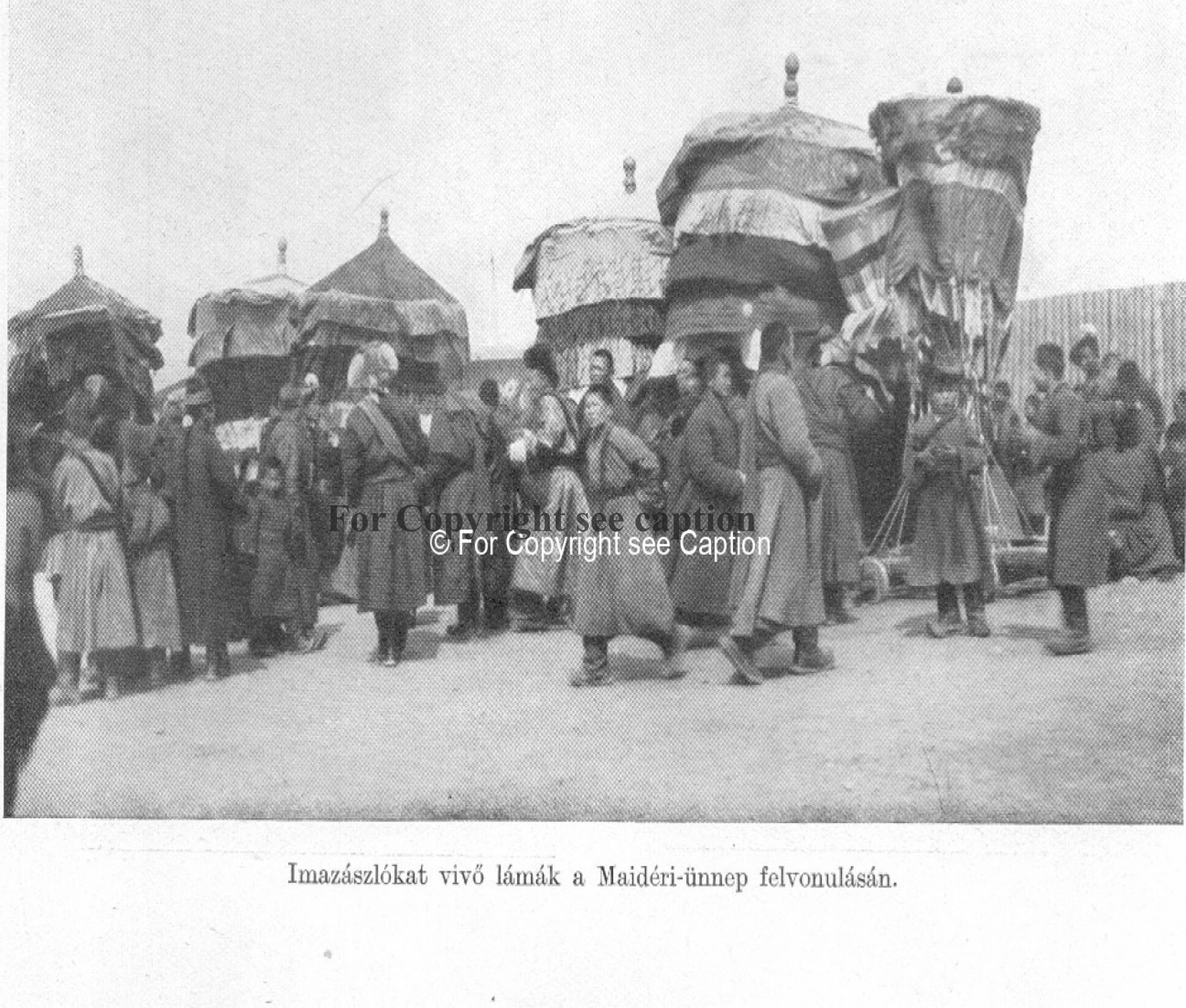 Umbrellas of the 30 aimags at Maitreya procession. Forbáth, L., A megujhodott Mongolia, Franklin. A
