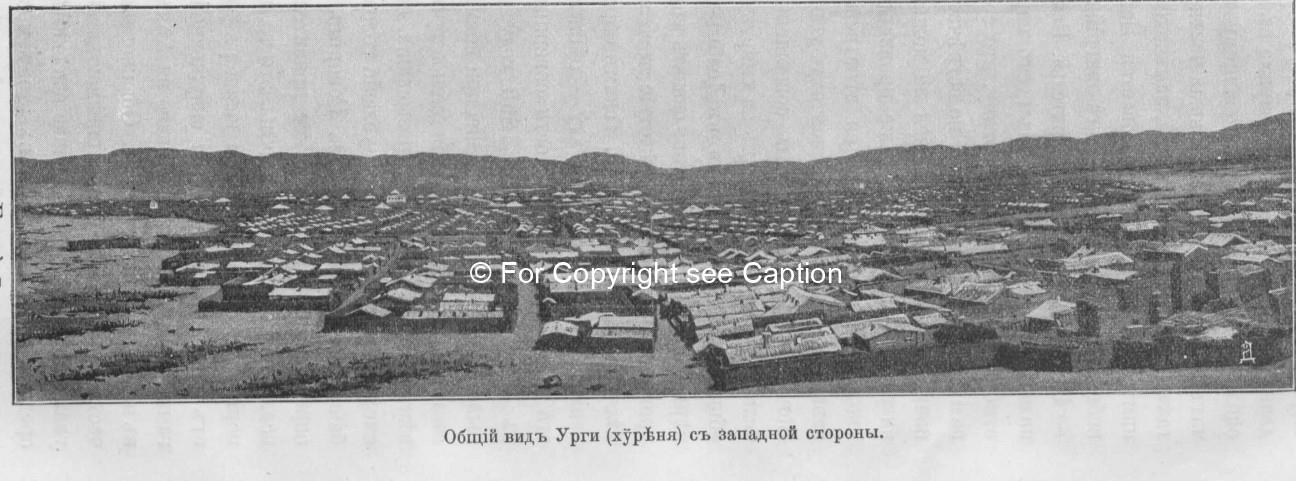 General view of Urga from the West. Pozdneev, A. M., Mongolija i Mongoly. T. 1. Sankt-Peterburg 1896